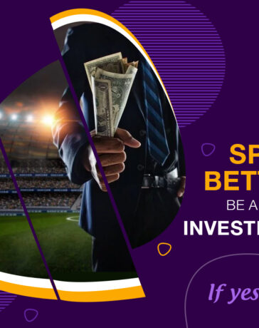 Can sport betting be a form of investment? If yes, how?
